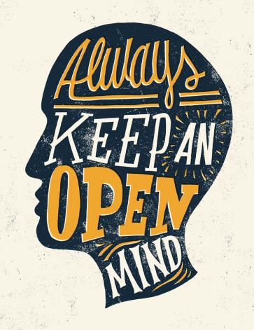 always-keep-an-open-mind